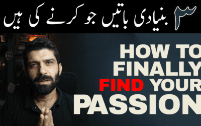 How to FINALLY find your PASSION (Urdu)